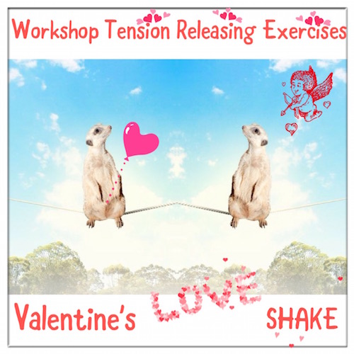 "Amersfoort, introductie workshop TRE: ""Valentine's Love Shake"" 12 februari"