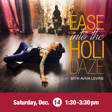 Ease into the Holidaze