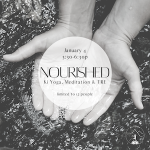 Nourish: Ki Yoga, Meditation & TRE