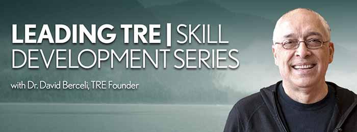 Leading TRE   Skill Development Session with Dr David Berceli